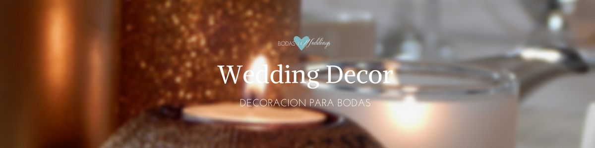 wedding decor decoracion bodas